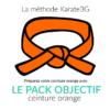 Pack objectif Karate3G ceinture orange